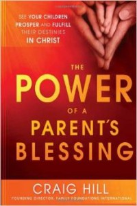 power of a parent blessing