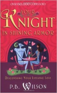 your knight in shining armor